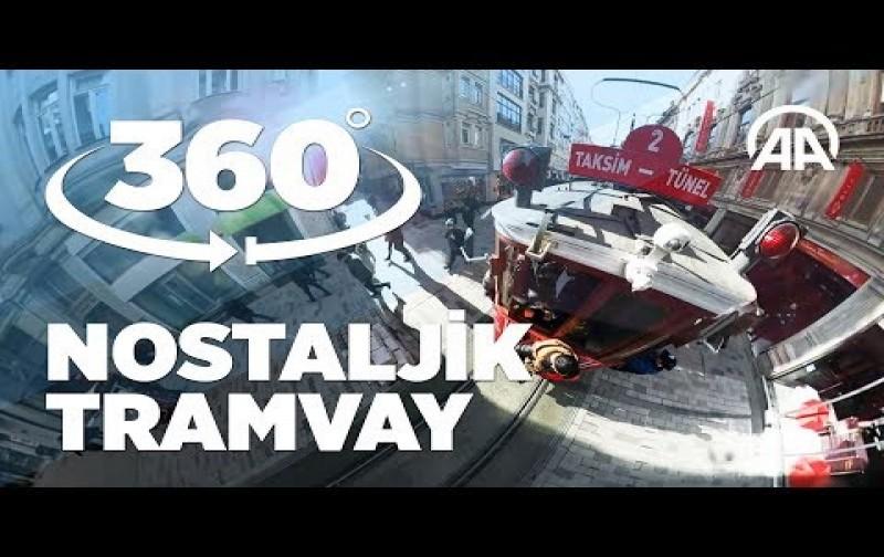 [360° Video] Nostaljik Tramvay
