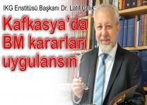 Ermenistan saldırısı Kafkaslar'ı gündeme getirdi