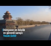 Dünyanın en büyük ve güvenli sarayı 'Yasak Şehir'
