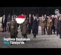 İngiltere Başbakanı May Türkiye'de