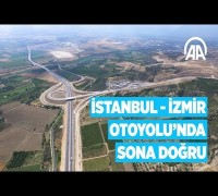 İstanbul-İzmir Otoyolu'nda sona doğru