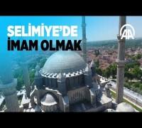 Selimiye'de imam olmak