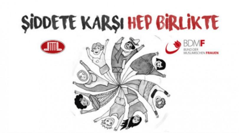 DİTİB Federal Kadın Birliği ile Şiddete Karşı Hep Birlikte