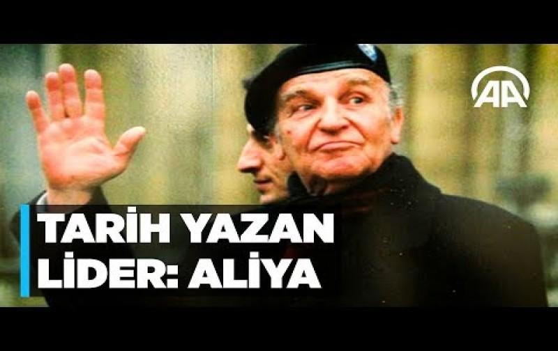 Tarih Yazan Lider: Aliya