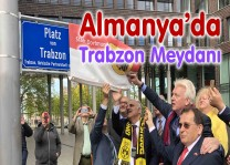 Trabzonlular'a her yer Trabzon