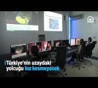 Türkiye'nin uzaydaki yolcuğu hız kesmeyecek